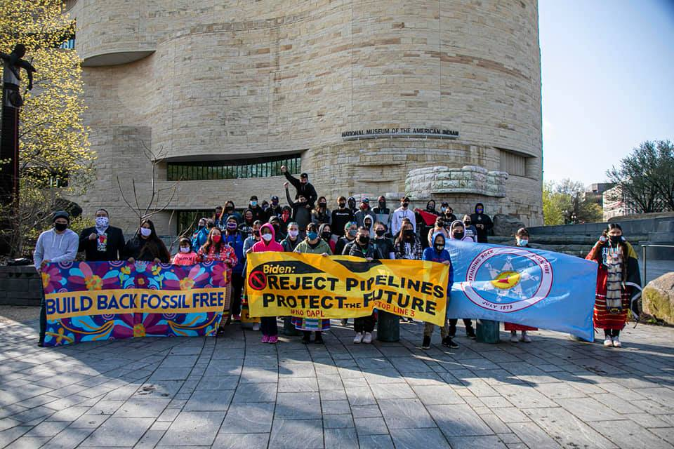 Indigenous youth-led White House ShutDownDAPL & StopLine3 action gathering at National Museum of the American Indian, April 1, 2021 (Photo: Indigenous Environmental Network)